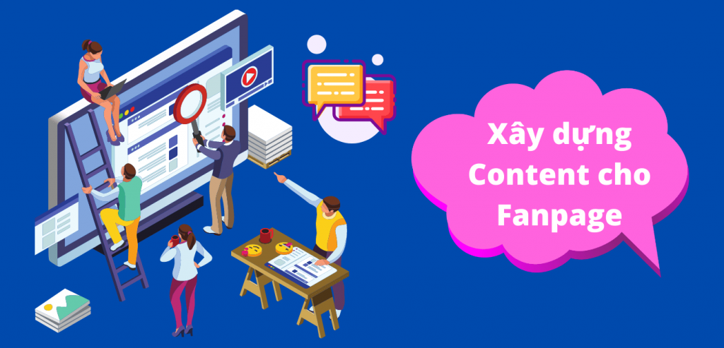 Xây dựng nooijd ung fanpage hiệu quả